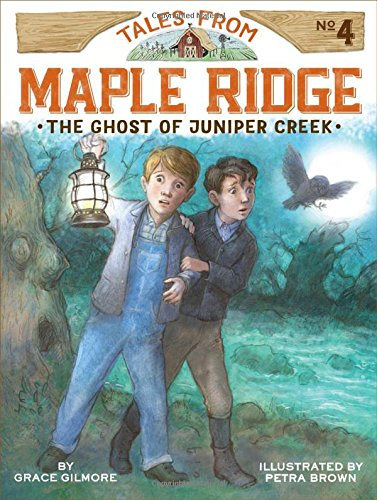 The Ghost of Juniper Creek (Tales from Maple Ridge)