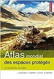 Atlas mondial des espaces protégés : Les sociétés face à la nature de Lionel Laslaz,Alexandre Nicolas (Cartographer),Samuel Depraz (Avec la contribution de) ( 15 septembre 2012 )