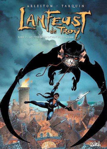 Lanfeust de Troy (7) : Les Pétaures se cachent pour mourir
