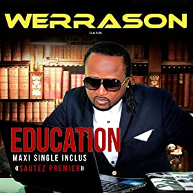 Education (Maxi Single inclus Sautez premier)