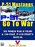North American P-51 Mustangs Go to War: Six World War 2 Films with 130-page P-51 D Flight Handbook