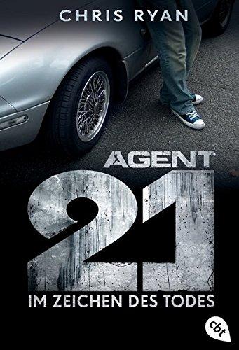 Buchcover Agent 21 - Im Zeichen des Todes (Die Agent 21-Reihe, Band 1)