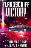 Flaggschiff Victory (Galaktische-Befreiungskriege-Serie, Band 4)