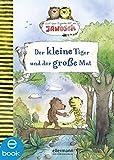 Der kleine Tiger und der große Mut: Nach einer Figurenwelt von Janosch (Tiger und Bär)