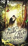 Finde Hexe fürs Leben: Volume 2 (Wicca)