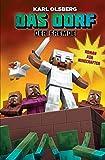 Der Fremde - Roman für Minecrafter: Das Dorf 1