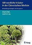 180 westliche Kräuter in der Chinesischen Medizin (Amazon.de)