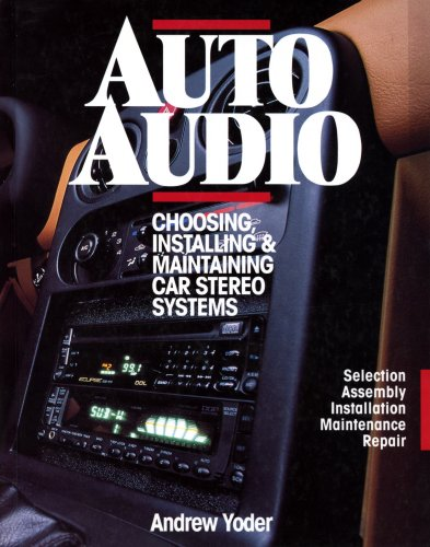 Auto Eclipse Radio (Auto Audio/Choosing Installing & Maintaining Car Stereo Systems: Selection Assembly Installation Maintenance Repair: Choosing, Installing and Maintaining Car Stereos)