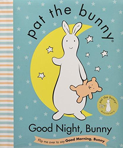 Good Night, Bunny/Good Morning Bunny (Pat the Bunny)