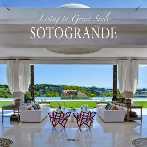 Sotogrande: Living in Great Style por Paul Van den Heuvel