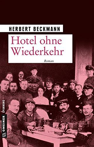 Beckmann, Herbert: Hotel ohne Wiederkehr