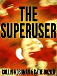 The Superuser: A Grisham Stark Murder Mystery Novel (Action Suspense Thriller)