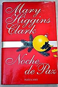 Noche de paz    par  Mary Higgins Clark