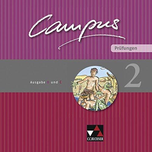 Campus. Palette / Ausgabe B und C: Campus. Palette / Campus B/C Prüfungen 2: Ausgabe B und C / Zu den Lektionen Campus B 45-82 und C 42-73