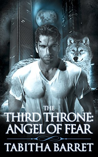 ebook: The Third Throne: Angel of Fear (B06XFVWM1G)