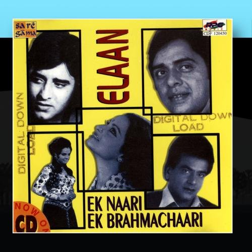 Elaan / Ek Naari Ek Brahmachari