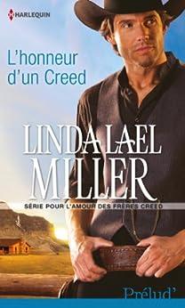 L'honneur d'un Creed : T2 - Pour l'amour des frères Creed (Pour l'amour des frères Creed) par [Miller, Linda Lael]