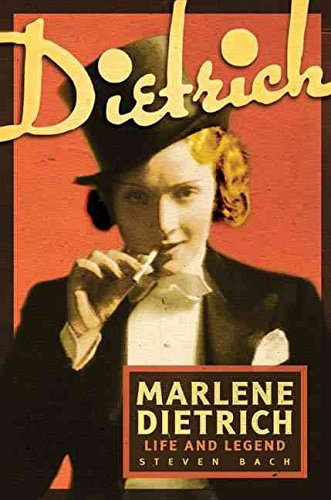 [Marlene Dietrich: Life and Legend] (By: Steven Bach) [published: March, 2011]