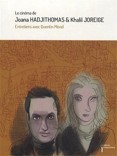 Le cinma de Joana Hadjithomas et Khalil Joreige