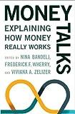 Money Talks – Explaining How Money Really Works