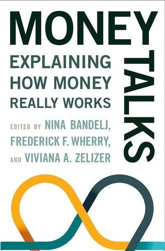 Money Talks: Explaining How Money Really Works por Nina Bandelj