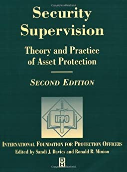 Security Supervision: Theory and Practice of Asset Protection de [IFPO]