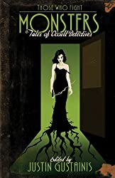 Those Who Fight Monsters: Tales of Occult Detectives (Vampire Babylon)