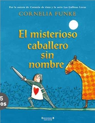 EL MISTERIOSO CABALLERO SIN NOMBRE (VOLUMENES SINGULARES)