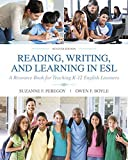 Reading, Writing and Learning in ESL: A Resource Book for Teaching K-12 English Learners with Enhanced Pearson eText -- Access Card Package (7th Edition) (What's New in ELL) by Suzanne F. Peregoy (2016-01-18)