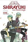 Shirayuki aux cheveux rouges Edition simple Tome 3