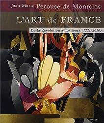 L'Art de France T03 - De la Révolution à nos jours 1771-2010