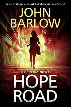 Hope Road (John Ray / LS9 crime thrillers Book 1) by [Barlow, John]