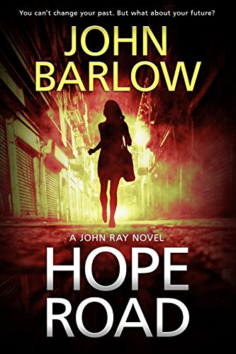 Hope Road (John Ray / LS9 crime thrillers Book 1) (English Edition)