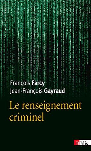 Le Renseignement criminel par Francois Farcy
