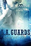 L.A. Guards: Inspire Me (Liebesroman)
