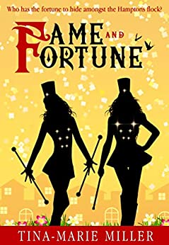 Fame and Fortune (The Hamptons Book 3) by [Miller, Tina-Marie]