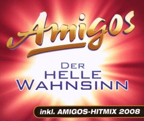 Der Helle Wahnsinn (Inkl. Amigos-Hitmix 2008) by Amigos (2008-06-04)