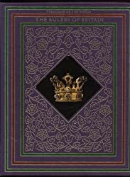 The Rulers of Britain (Treasures of the World) by Robert Cowley (1982-07-30)