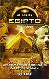 Egipto: Hechos y objetos inexplicables del Egipto faraónico (EDAF Bolsillo. Al límite)