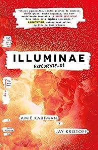 Illuminae. Expediente 01 par  Amie Kaufman