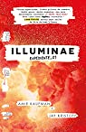 Illuminae. Expediente 01 par Kaufman