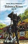 Valores y Reinos III par Revilla Peñaranda