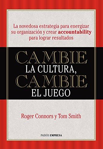 Cambie la cultura, cambie el juego por Roger Connors