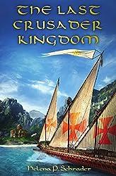 The Last Crusader Kingdom: Dawn of a Dynasty in Twelfth-Century Cyprus (English Edition)