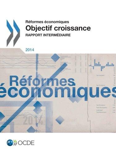 Réformes économiques 2014 : Objectif croissance rapport intermédiaire