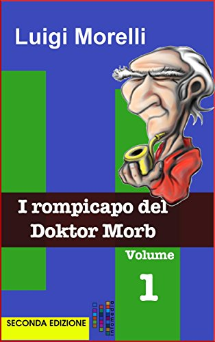 I rompicapo del Doktor Morb