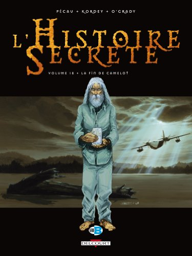 Histoire secrète T18 La fin de Camelot