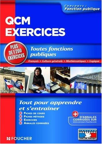 QCM exercices : Toutes fonctions publiques Français, culture générale, mathématiques, logique