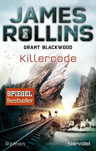 Killercode: Roman (SIGMA Force - Tucker Wayne, Band 1)