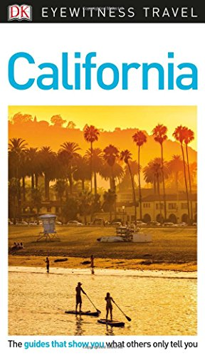 DK Eyewitness Travel Guide California (Eyewitness Travel Guides)